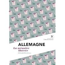 Allemagne : la mémoire libérée: L'Âme des Peuples (French Edition)