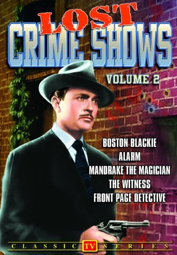 2009 Alarm - Lost Crime Shows - Volume 2 (Boston Blackie / Alarm / Mandrake the Magician / The Witness / Front Page Detective) (DVD-R) (2009) (All Regions) (NTSC) (US Import)