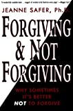 Forgiving-and-Not-Forgiving
