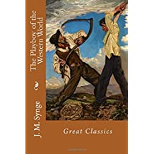 The Playboy of the Western World: Great Classics