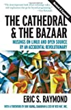 img - for The Cathedral & the Bazaar: Musings on Linux and Open Source by an Accidental Revolutionary Revised Edition by Eric S. Raymond published by O'Reilly Media (2001) book / textbook / text book