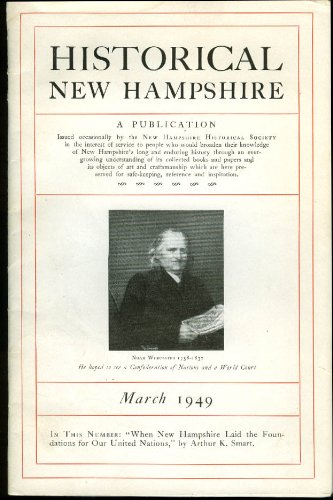 - HISTORICAL NEW HAMPSHIRE 3 1949 Foundation of the UN Noah Worcester