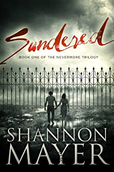 Sundered: Book 1 (The Nevermore Trilogy) by [Mayer, Shannon]