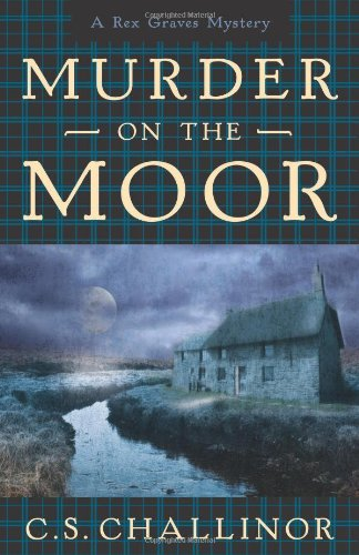 Murder on the Moor (A Rex Graves Mystery)