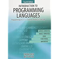 Introduction to Programming Languages: Programming in C, C++, Scheme, Prolog, C#, and SOA by CHEN YINONG (2015-06-05)