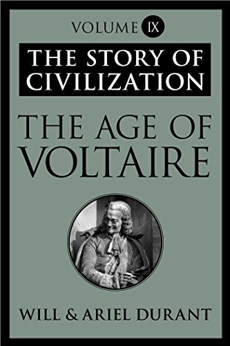image for The Age of Voltaire: The Story of Civilization, Volume IX