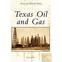Texas Oil and Gas (Postcard History Series)