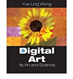 img - for [(Digital Art: Its Art and Science )] [Author: Yue-Ling Wong] [Jan-2009] book / textbook / text book