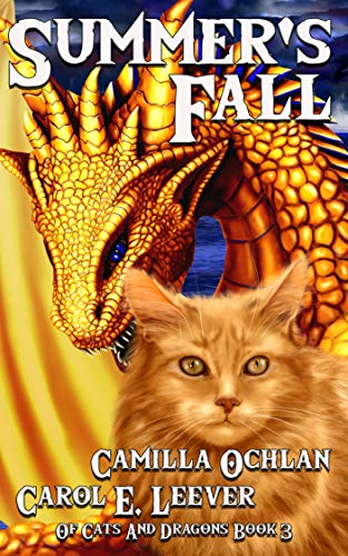 (Summer's Fall: The Quest For The Autumn King Part 1 (Of Cats And Dragons Book 3) )