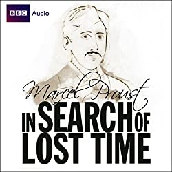 In Search of Lost Time (Dramatised)