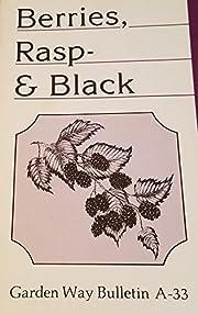 Berries, Rasp-& Black (Garden Way Bulletin…