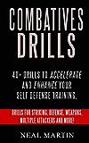Combatives Drills For Self Defense