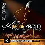 Kingdom Mentality: Heart of Worship