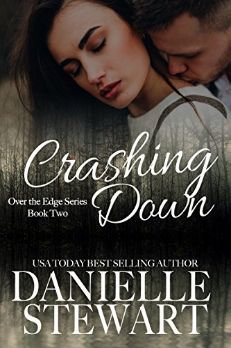 Crashing Down (Over the Edge Book 2)