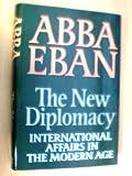 The New Diplomacy, Abba Eban, 0394502833