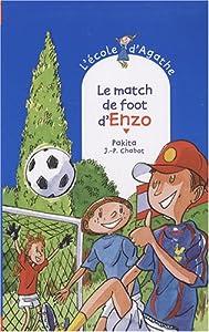 """Afficher """"L'Ecole d'Agathe n° 49 Le Match de foot d'Enzo"""""""