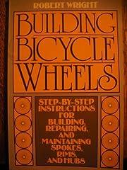 Building Bicycle Wheels door Robert Wright