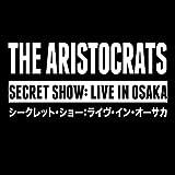 Secret Show: Live in Osaka