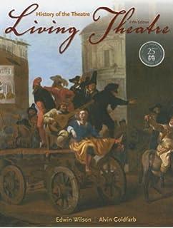 Amazon living theatre a history of theatre 9780073382203 living theatre a history fandeluxe Images