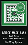 Bridge Made Easy, Book 3, Caroline Sydnor, 0939460815