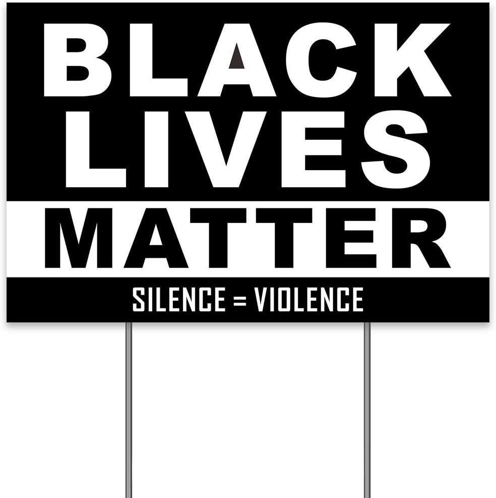 Black Lives Matter Lawn Sign, 18 x 12Inch Anti-Racism BLM Movement Silence Violence Political Yard Sign, 2-Sided Print Weatherproof Corrugated Plastic Banner w/ Metal H Ground Stake for Patio Garden