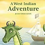 A West Indian Adventure | Julie Straughan