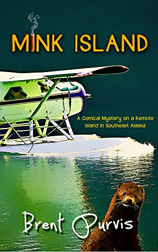 - Mink Island: A Comical Mystery on a Remote Island in Southeast Alaska (Jim and Kram Funny Mystery Series Book 1)