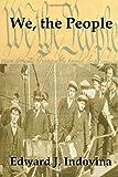 We, the People, Edward J. Indovina, 1484015746
