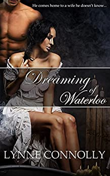 Dreaming of Waterloo: A Regency Romance by [Connolly, Lynne]