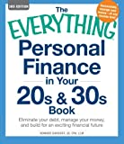img - for The Everything Personal Finance in Your 20s & 30s Book: Eliminate your debt, manage your money, and build for an exciting financial future book / textbook / text book