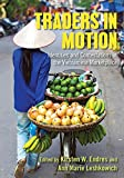 img - for Traders in Motion: Identities and Contestations in the Vietnamese Marketplace book / textbook / text book