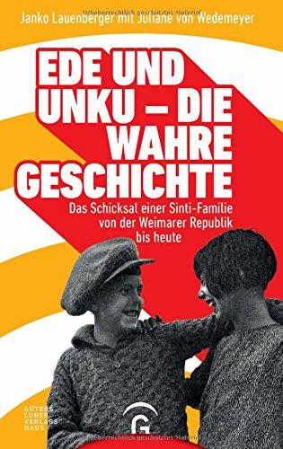 ede-und-unku-die-wahre-geschichte-das-schicksal-einer-sinti-familie-von-der-weimarer-republik-bis-heute