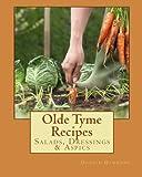 Olde Tyme Recipes: Salads, Dressings & Aspics