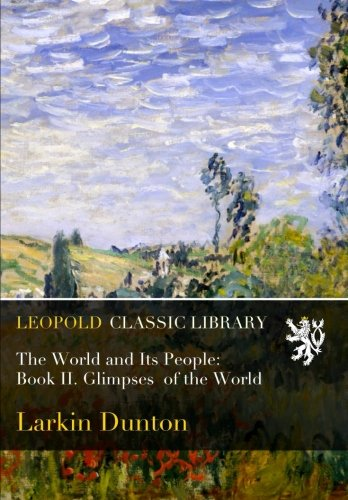 Download The World and Its People: Book II. Glimpses  of the World ebook