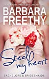 Download Steal My Heart (Bachelors & Bridesmaids #2) in PDF ePUB Free Online