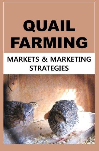 Download Quail Farming: Markets and Marketing Strategies pdf