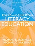 Issues and Trends in Literacy Education (4th Edition) 4th Edition