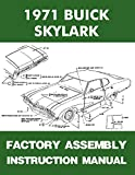 1971 BUICK SKYLARK FACTORY ASSEMBLY MANUAL Covers Custom Sportwagon, Gran Sport, GS GS 455 GS Stae 1 - 71