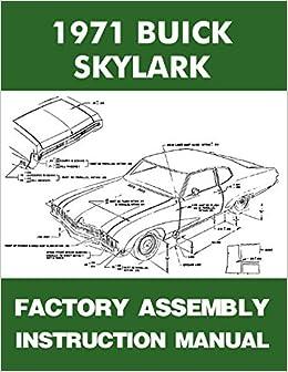 1971 buick skylark factory assembly manual covers custom sportwagon, gran  sport, gs gs 455 gs stae 1 - 71: buick: amazon com: books