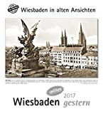 Wiesbaden gestern 2017: Wiesbaden in alten Ansichte, mit 4 Ansichtskarten als Gruß- oder Sammelkarten