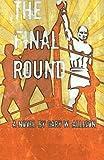 The Final Round, Gary W. Allison, 1482704811