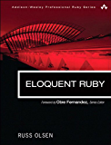 Eloquent Ruby (Addison-Wesley Professional Ruby Series)