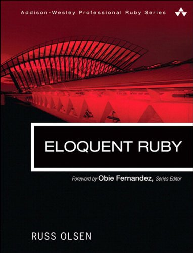 Eloquent Ruby (Addison-Wesley Professional Ruby Series) Kindle Editon