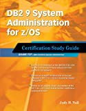 img - for DB2 9 System Administration for z/OS: Certification Study Guide: Exam 737 book / textbook / text book