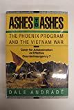 Ashes to Ashes: The Phoenix Program and the Vietnam War (Issues in Low-Intensity Conflict Series)