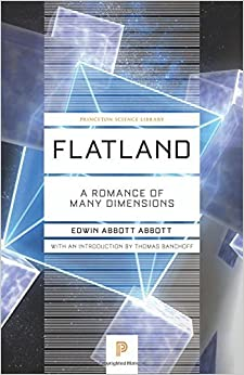 Flatland: A Romance of Many Dimensions (Princeton Science Library) by Edwin Abbott Abbott (2015-03-22)