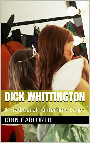 Dick Whittington: A Traditional Pantomime Script