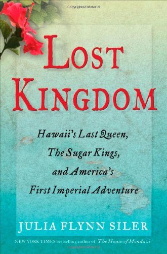 Lost Kingdom Hawaii%C2%92s America%C2%92s Imperial product image
