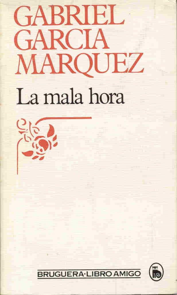 La mala hora gabriel garcia marquez 9788402071705 amazon books fandeluxe Gallery