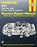 Porsche 911: Automotive Repair Manual, 1965 to 1989 - Coupe, Targa & Cabriolet